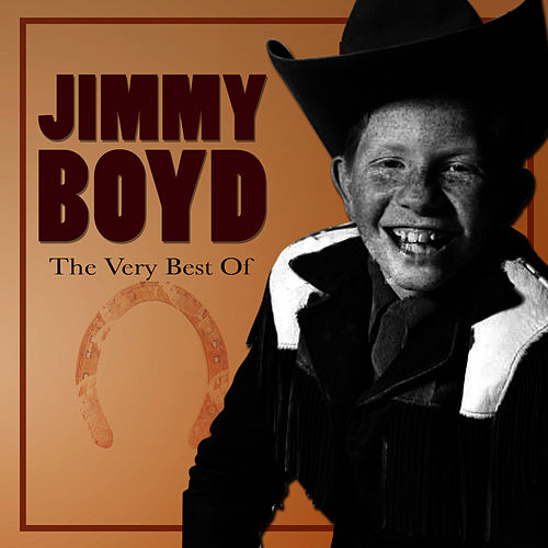 Play & Download The Very Best Of by Jimmy Boyd | Napster