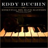 Essential Big Band Masters (1938-1941) by Eddy Duchin