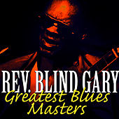 Play & Download Greatest Blues Masters by Reverend Gary Davis | Napster
