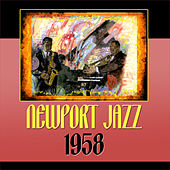 Newport Jazz 1958 by Various Artists