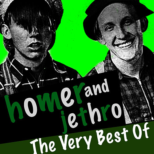 Play & Download The Very Best Of by Homer and Jethro | Napster