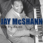Play & Download Bar Fly Blues by Jay McShann | Napster