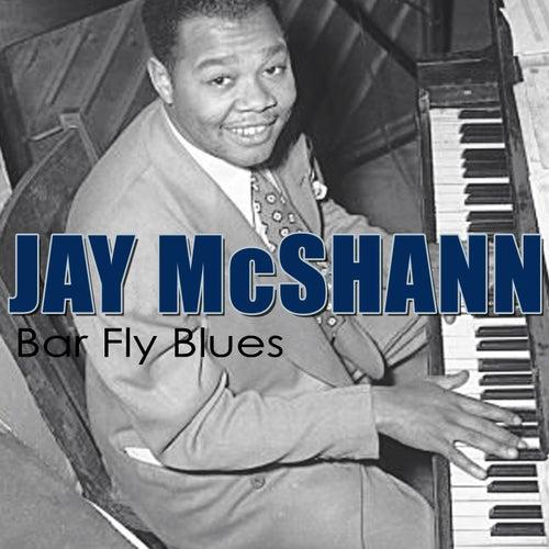Bar Fly Blues by Jay McShann