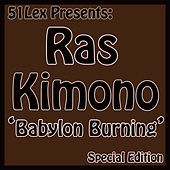 Play & Download 51Lex Presents Babylon Burning by Ras Kimono | Napster