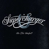 Play & Download Are You Satisfied? by Supercharger | Napster