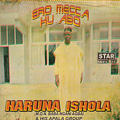 Play & Download Ero Mecca Hu Abo by His Apala Group  | Napster