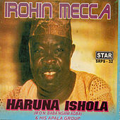 Play & Download Irohin Mecca by His Apala Group  | Napster