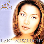 Play & Download All Heart by Lani Misalucha | Napster