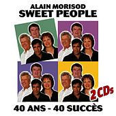 Play & Download 40 Ans - 40 Succès by Alain Morisod | Napster