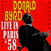 Live In Paris '58 by Donald Byrd