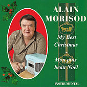 My Best Christmas - Mon plus beau Noël by Alain Morisod