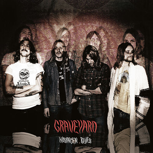 Play & Download Hisingen Blues by Graveyard | Napster
