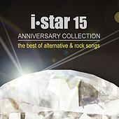 i star 15 ANNIVERSARY COLLECTION the best of alternative & rock songs by Various Artists