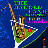 Play & Download Live In Canada, 1958 by Harold Land | Napster
