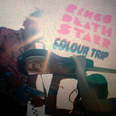 Play & Download Colour Trip by Ringo Deathstarr | Napster