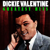 Greatest Hits by Dickie Valentine