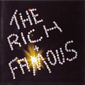 Play & Download The Rich And Famous Plus Bonus Free Resurrection CD by The Rich and Famous | Napster