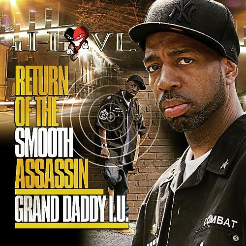 Return Of Smooth Assassin by Grand Daddy I.U.