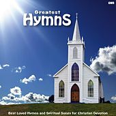 Play & Download Greatest Hymns: Best Loved Hymns and Spiritual Songs for Christian Devotion by Greatest Hymns: Best Loved Hymns and Spiritual Songs for Christian Devotion | Napster