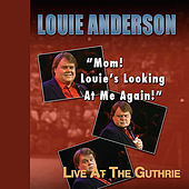 Mom! Louie's Looking at Me Again! by Louie Anderson
