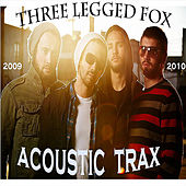 Play & Download Acoustic Trax 2010 by Three Legged Fox | Napster