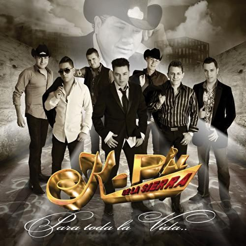 Play & Download Para Toda La Vida by K-Paz De La Sierra | Napster