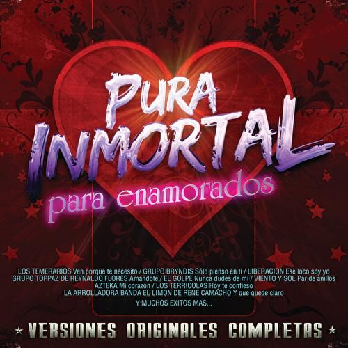 Pura Inmortal Para Enamorados by Various Artists