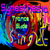 Play & Download Trance Slide by Synesthesia | Napster