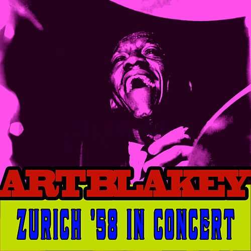 Zurich '58 - In Concert by Art Blakey
