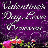 Valentine's Day Love Grooves by Valentines Music Unlimited