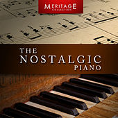 Play & Download Meritage Piano: The Nostalgic Piano by Various Artists | Napster