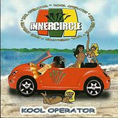 Play & Download Kool Operator by Inner Circle | Napster