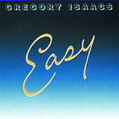 Play & Download Easy by Gregory Isaacs | Napster