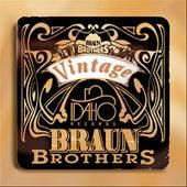 Play & Download Vintage Braun Brothers by Muzzie Braun | Napster