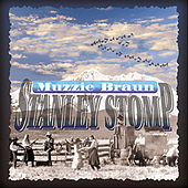 Stanley Stomp by Muzzie Braun