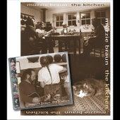 Play & Download The Kitchen by Muzzie Braun | Napster
