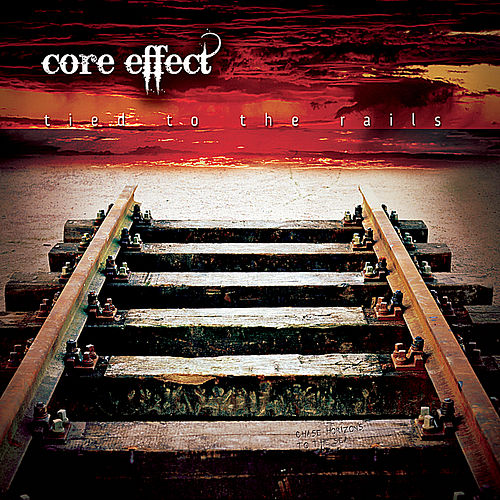 Play & Download Tied to the Rails by Core Effect | Napster