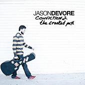 Conviction 2 (The Crooked Path) by Jason DeVore