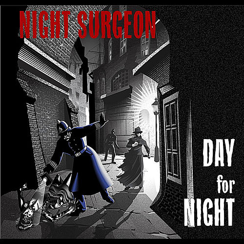 Day for Night by Night Surgeon