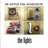 No Match For Genevieve by The Lights