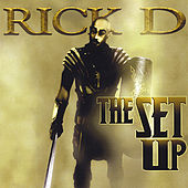 Play & Download The Set Up by Rick D. | Napster