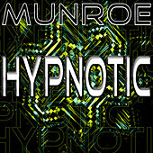 Play & Download Hypnotic by Munroe | Napster