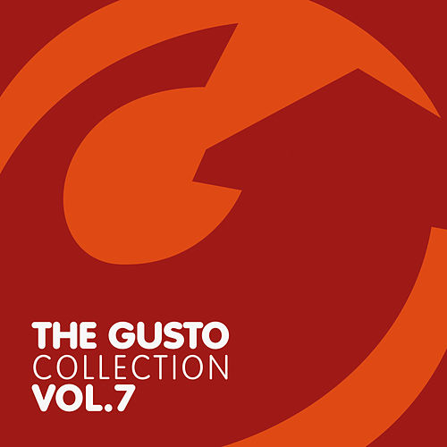 Play & Download The Gusto Collection 7 by Various Artists | Napster