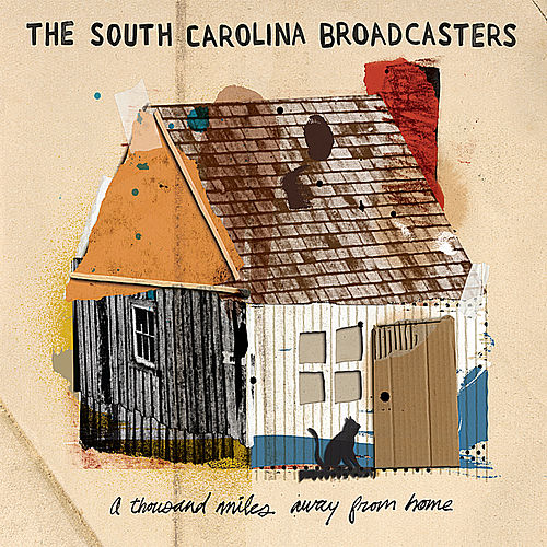 Play & Download A Thousand Miles Away from Home by The South Carolina Broadcasters | Napster