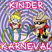 Play & Download Kinder Karneval by Kinderkarneval | Napster