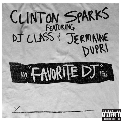 Favorite DJ by Clinton Sparks