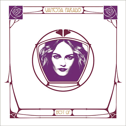 Play & Download Vanessa Paradis Best Of by Vanessa Paradis | Napster