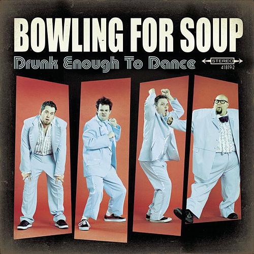 Play & Download Drunk Enough To Dance by Bowling For Soup | Napster