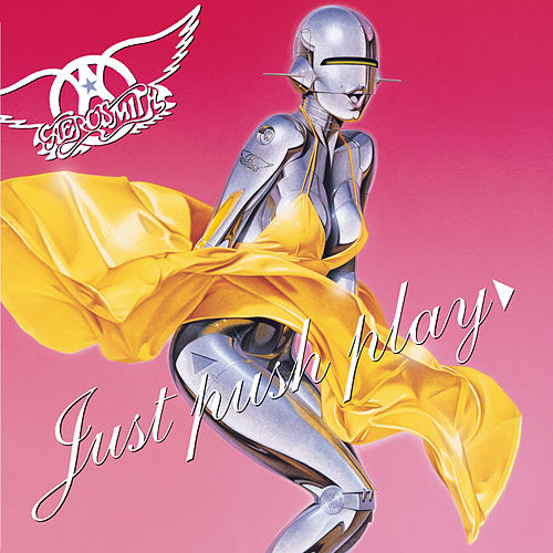 Play & Download Just Push Play by Aerosmith | Napster