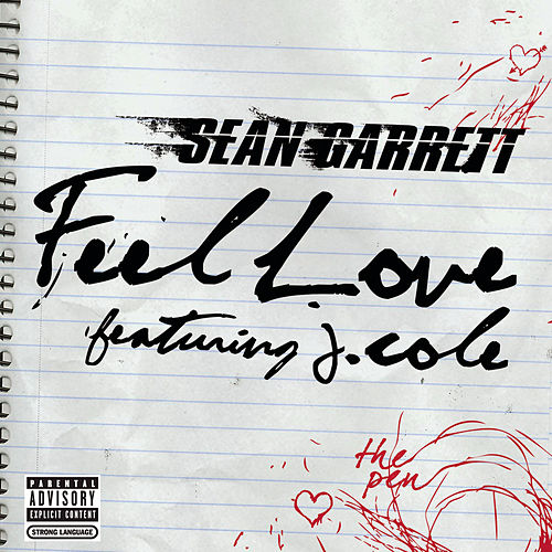 Play & Download Feel Love by Sean Garrett | Napster